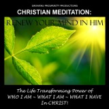 Christian Meditation CD Renew Your Mind In Him