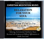 Christian Meditation Music: Relaxation For Your Soul