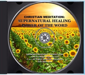 Christian Meditation: Supernatural Healing Power of The Word Bible Resource CD
