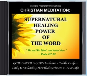Christian Meditation CD: Supernatural Healing Power of the Word