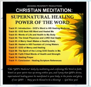 Christian Meditation: Supernatural Healing Power of The Word CD Tracks
