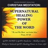 Christian Meditation CD Supernatural Healing Power Of The Word
